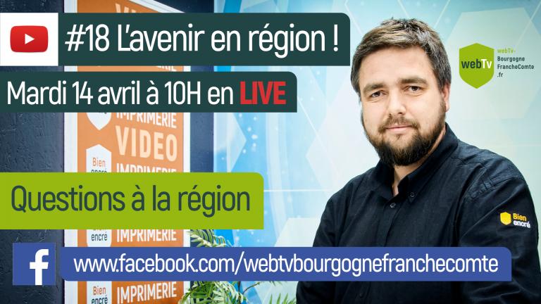 #18 vidéo live, questions à la région