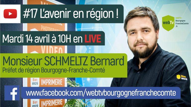 #17 Live vidéo L'avenir en région Bourgogne-Franche-Comté question au préfet